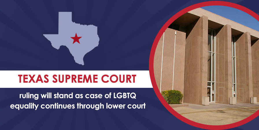 Us Supreme Court Denies Review In >> U S Supreme Court Denies Review Of Anti Lgbtq Ruling From Texas